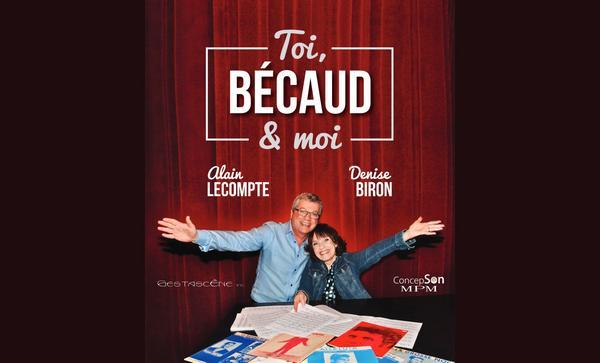 Toi Bécaud et moi - Denise Biron